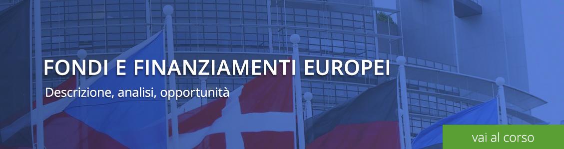 Corso Finanziamenti Europei
